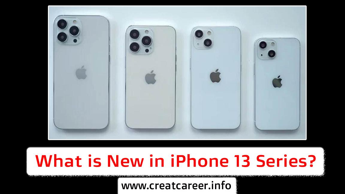 What is New in iPhone 13 Series?